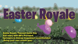 Easter Royale: April 11th, 2020